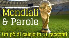 Mondiali & Parole: un pò di calcio in 11 racconti