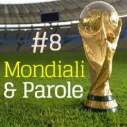 # 8 Zidane e l'ultima
