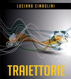 Copertina Libro TRAIETTORIE: Racconti di Sport tra Passione e Ricordo – Luciano Cimbolini