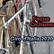 Focus Ciclismo – Il Giro d'Italia 2020