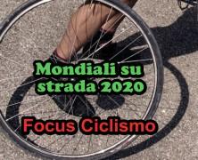 Focus Ciclismo – I Mondiali su strada 2020