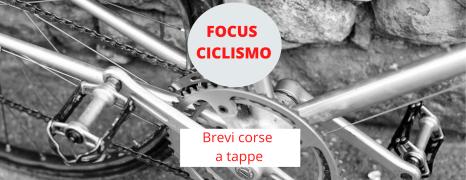 Focus Ciclismo – Le brevi corse a tappe